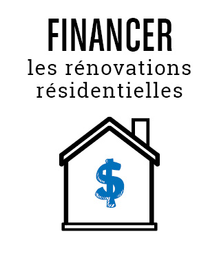 Financer les rénovations résidentielles