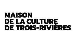 Maison de la culture de Trois-Rivières