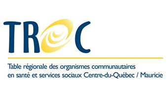 Table des organismes communautaires en santé et services sociaux Centre-du-Québec/Mauricie