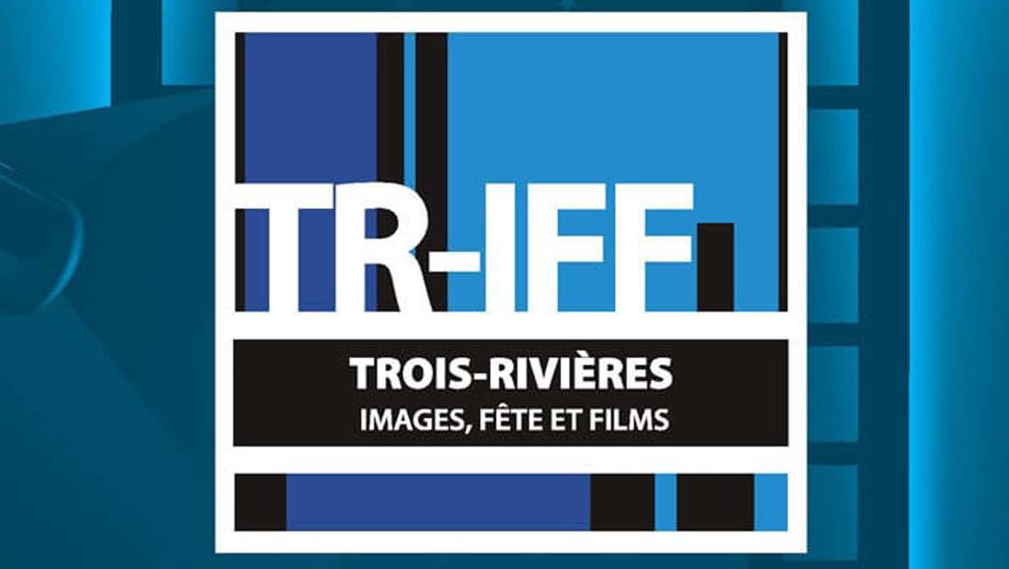 Festival international du film de Trois-Rivières (TR-IFF)